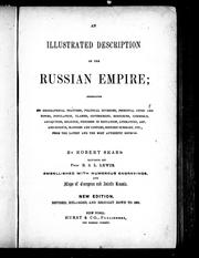 Cover of: An illustrated description of the Russian empire | Robert Sears