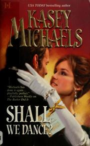 Cover of: Shall we dance? | Kasey Michaels