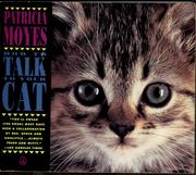 Cover of: How to talk to your cat | Patricia Moyes