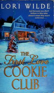 Cover of: The first love cookie club | Lori Wilde