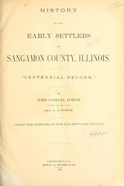 History of the early settlers of Sangamon County, Illinois by Power, John Carroll