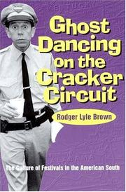 Cover of: Ghost dancing on the cracker circuit | Rodger Lyle Brown