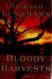 Cover of: Bloody Harvests | Richard Kunzmann