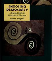 Cover of: Choosing democracy | Duane E. Campbell