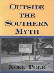 Cover of: Outside the southern myth | Noel Polk