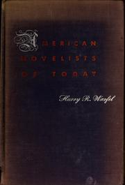 Cover of: American novelists of today | Warfel, Harry R.