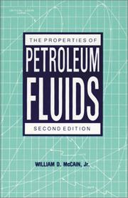 Cover of: The properties of petroleum fluids | William D. McCain