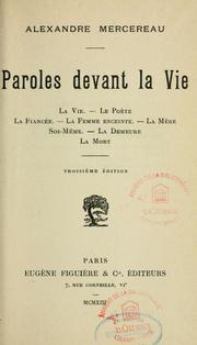Cover of: Paroles devant la vie by Alexandre Mercereau
