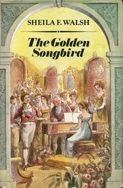 Cover of: The golden songbird | Sheila Walsh