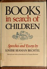 Cover of: Books in search of children | Bechtel, Louise Seaman