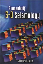 Cover of: Elements of 3D seismology