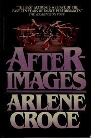 Cover of: Afterimages | Arlene Croce