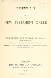 Cover of: Essentials of New Testament Greek | Huddilston, John H.