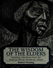 Cover of: The Wisdom of the Elders | Fleming, Robert