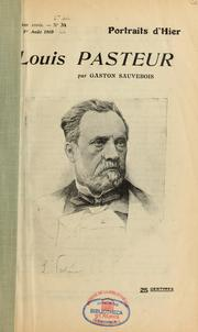 Louis Pasteur by Gaston Sauvebois