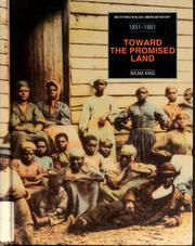 Cover of: Toward the promised land, 1851-1861 | Wilma King