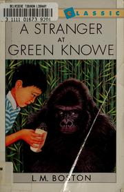 Cover of: A stranger at Green Knowe | L. M. Boston