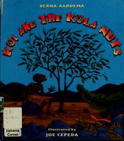 Cover of: Koi and the kola nuts | Verna Aardema