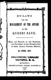 Cover of: By-laws for the management of the affairs of the Quebec Bank | Quebec Bank