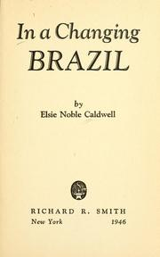 Cover of: In a changing Brazil | Elsie Noble Caldwell