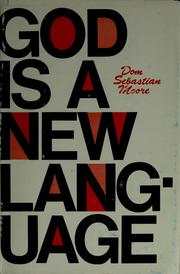 God is a new language by Sebastian Moore
