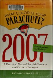 Cover of: What Color Is Your Parachute? 2007 | Richard Nelson Bolles