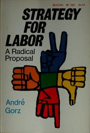 Cover of: Strategy for labor | André Gorz
