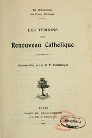 Cover of: Les témoins du renouveau catholique by Thomas Lucien Mainage