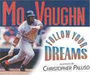 Follow your dreams by Mo Vaughn