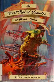 Cover of: The giant rat of Sumatra | Sid Fleischman