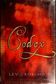Codex by Lev Grossman