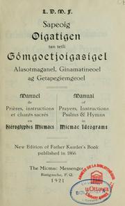 Manuel de prières, instructions et chants sacrés en hiéroglyphes micmacs