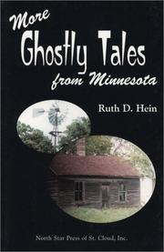 Cover of: More ghostly tales from Minnesota | Ruth D. Hein