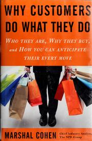 Cover of: Why customers do what they do | Marshal Cohen