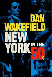Cover of: New York in the fifties | Dan Wakefield