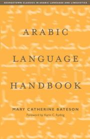 Cover of: Arabic Language Handbook (Georgetown Classics in Arabic Language and Linguistics) | Mary Catherine Bateson