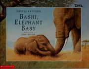 Cover of: Bashi, elephant baby | Theresa Radcliffe