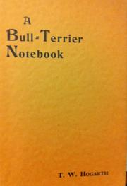 Cover of: A Bull-Terrier Notebook