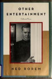 Cover of: Other entertainment | Ned Rorem