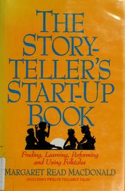 Cover of: The storyteller's start-up book | Margaret Read MacDonald
