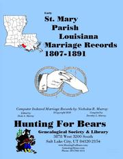 St. Mary Parish Louisiana Marriage Records 1807-1900 by Nicholas Russell Murray