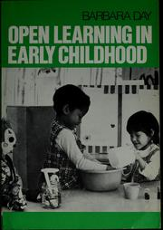 Cover of: Open learning in early childhood by Day, Barbara