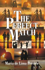 The Perfect Match (a novel) by de Lima Pereira, Maria