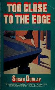 Cover of: Too close to the edge | Susan Dunlap