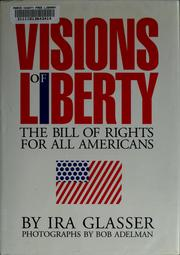 Cover of: Visions of liberty | Ira Glasser