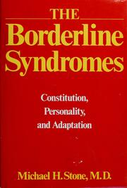 The borderline syndromes by Michael H. Stone