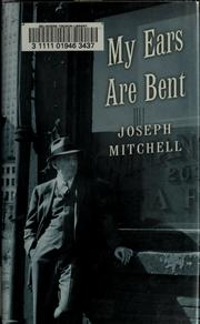 Cover of: My ears are bent | Mitchell, Joseph