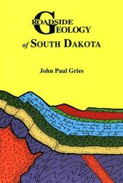 Cover of: Roadside geology of South Dakota