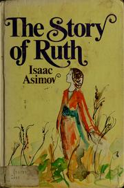 Cover of: The story of Ruth. | Isaac Asimov