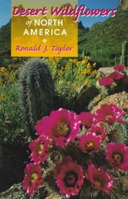 Cover of: Desert wildflowers of North America | Ronald J. Taylor